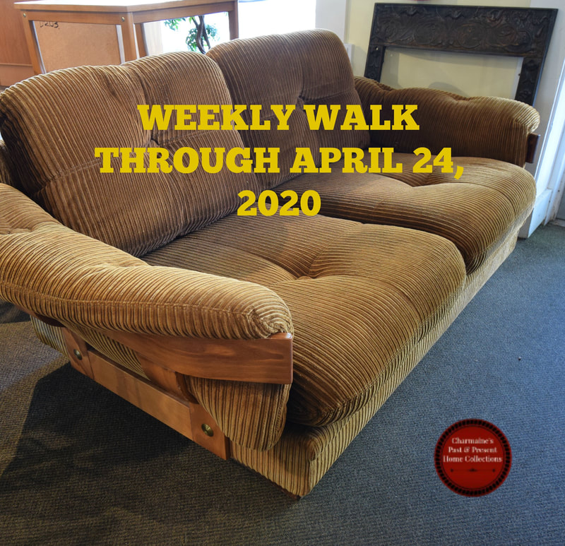 WEEKLY WALK THROUGH APRIL 24, 2020