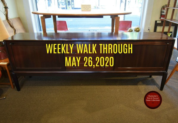 WEEKLY WALK THROUGH MAY 26, 2020
