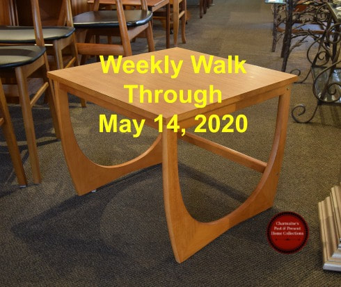 WEEKLY WALK THROUGH MAY 14, 2020