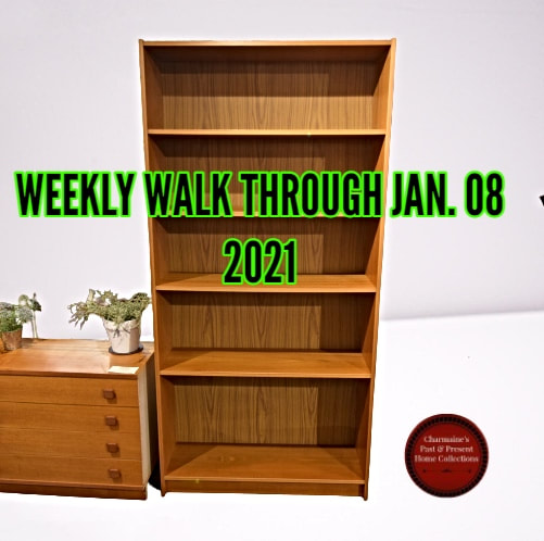 WEEKLY WALK THROUGH JAN. 08, 2021